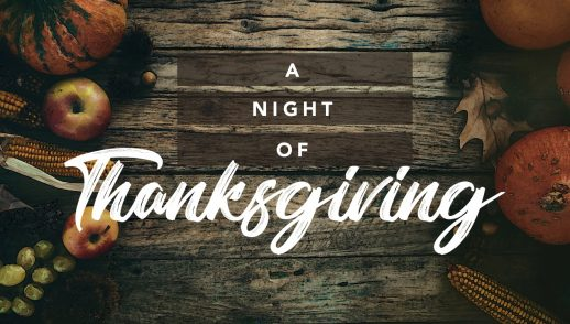 11.21.18 A Night of Thanksgiving