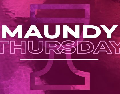 4.18.19 Maundy Thursday
