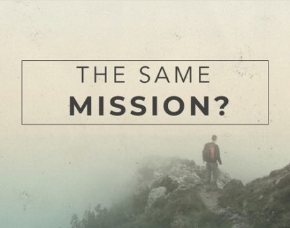 6.9.19 The Same Mission?