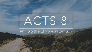 9.1.19 Acts 8