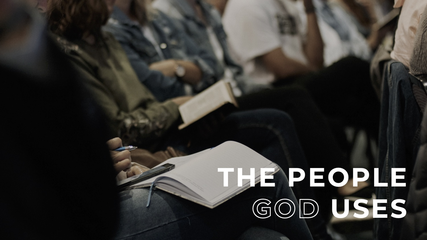 7.12.20 The People God Uses